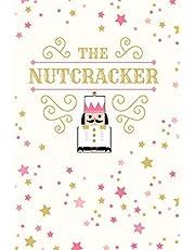 The Nutcracker: 6 x 9 Dot Grid Notebook - 120 pages - Life Planner for Ballet Dancers
