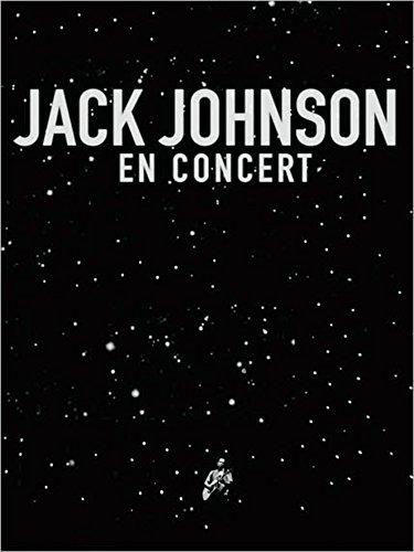 Jack Johnson - En Concert (Outdoor Jacks)