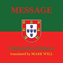 Message Audiobook by Fernando Pessoa Narrated by Guy Bethell
