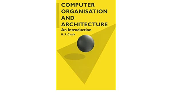 What is Computer Architecture and Organization?