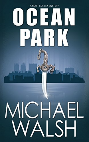 Ocean Park (The Ocean Park Series Book 1) by [Walsh, Michael]