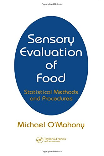 Sensory Evaluation of Food: Statistical Methods and Procedures (Food Science and Technology)