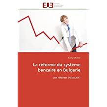REFORME DU SYSTEME BANCAIRE EN BULGARIE (LA)