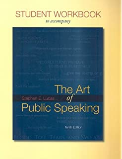 The Art Of Public Speaking 10th Edition Stephen E Lucas