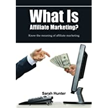 What Is Affiliate Marketing?: Know the meaning of affiliate marketing