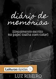 diário de memórias : depoimento escrito no papel toalha com calor