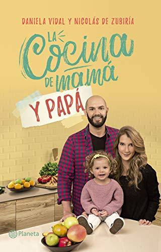 La Cocina De Mamá Y Papá (Spanish Edition) By [Vidal, Daniela,
