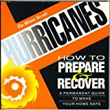 Hurricanes : How to Prepare and Recover, , 0836217187