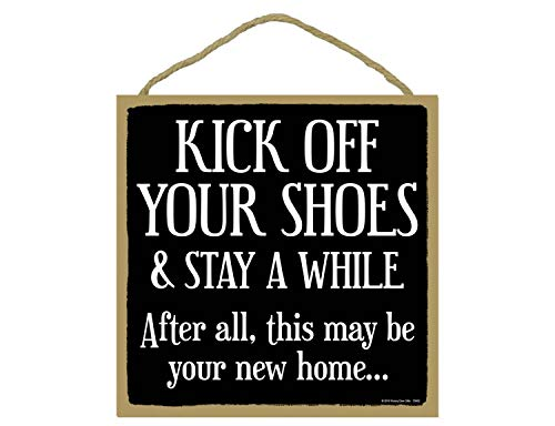 Realtor Sign, Kick Off Your Shoes and Stay Awhile - 10 x 10 inch Hanging Sign, Wall Art, Decorative Wood Sign Home Decor
