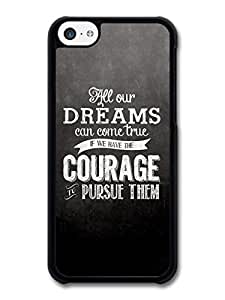 All Our Dreams Can Come True Walt Disney Animation Movie Quote case for iPhone 5C