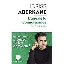 L'Âge de la connaissance (REPONSES) (French Edition)