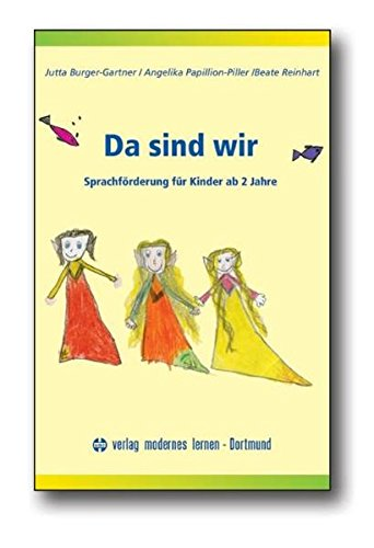Da sind wir: Sprachförderung für Kinder ab 2 Jahre