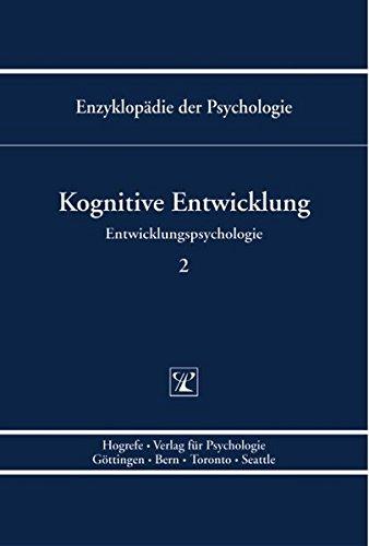 Entwicklungspsychologie 2. Kognitive Entwicklung PDF