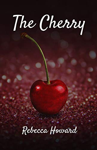 The Cherry (A Warm Touch Book 2)