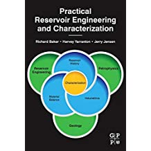 Practical Reservoir Engineering and Characterization