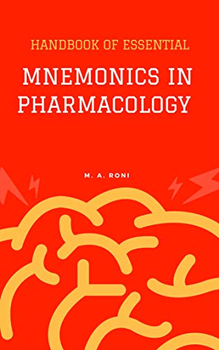 Handbook of Essential Mnemonics in Pharmacology