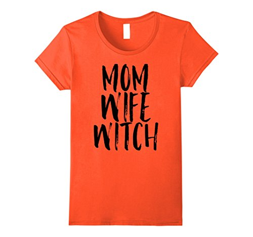 Womens Mom Wife Witch Halloween Costume for Mother Funny Cute Shirt Small Orange (Cute Scarecrow Halloween Costume)