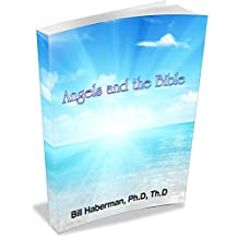 Angels and the Bible: An Introduction to Angels in the Bible