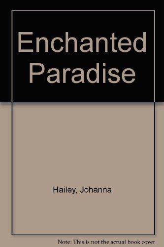 Enchanted Paradise