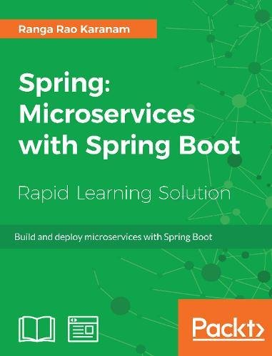 Read Online Spring: Microservices with Spring Boot: Build and deploy microservices with Spring Boot ebook