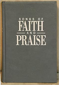 Book Songs of Faith & Praise Gray Shaped Note Hymnal