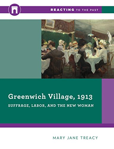 Greenwich Village, 1913: Suffrage, Labor, and the New Woman (Reacting to the Past) (Perfume 2015)