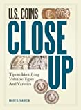 img - for Robert R. Van Ryzin: U.S. Coins Close Up : Tips to Identifying Valuable Types and Varieties (Paperback); 2012 Edition book / textbook / text book