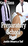 Preparatory School: Part 2- Justin Wears a Tail