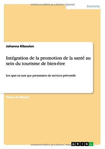 Intégration de la promotion de la santé au sein du tourisme de bien-être  [Riboulon, Johanna] (Tapa Blanda)