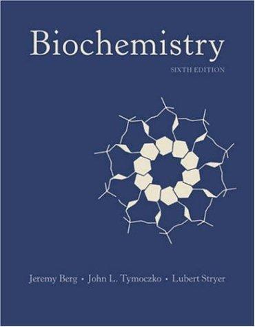 Biochemistry (biochemistry (berg)) 6th (sixth) edition: jeremy m.