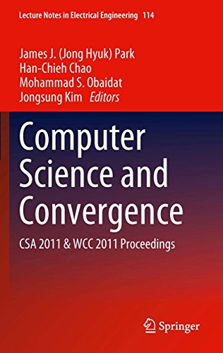 Download Computer Science and Convergence: CSA 2011 & WCC 2011 Proceedings: 114 (Lecture Notes in Electrical Engineering) Pdf