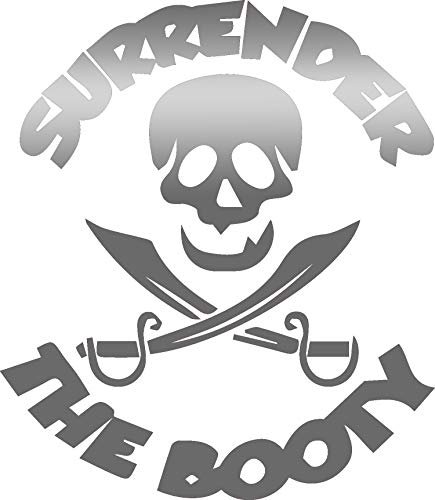 USCLIFESTYLE Pirate Pirate Surrender The Booty Window (Metallic Silver) (Set of 2) Premium Waterproof Vinyl Decal Stickers for Laptop MacBook Phone Tablet Helmet Car Window Bumper Mug Tuber