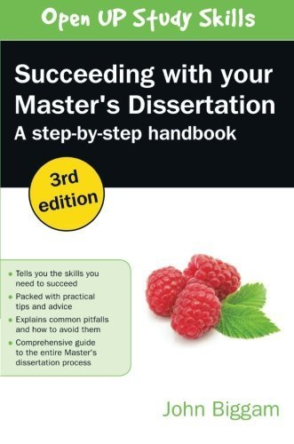 Succeeding With Your Master's Dissertation: A Step-By-Step Handbook 3rd Revised edition by Biggam, John (2014) Paperback