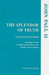 Splendor of Truth, The (United States Catholic Conference Publication)