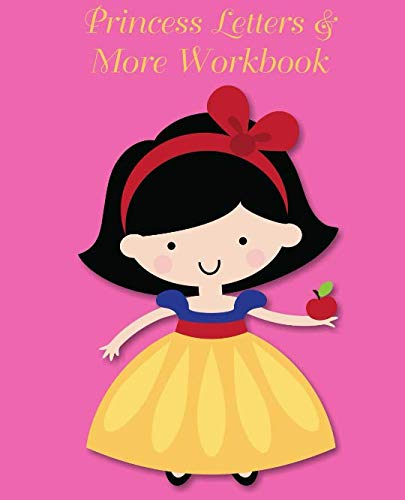 - Princess Letters & More Workbook: Tracing letters and numbers workbook with activities (Dark Hair Princess)