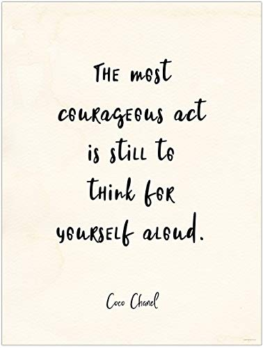 (The Most Courageous Act Coco Chanel Vintage Style Quote Print. Fine Art Paper, Laminated, or Framed. Multiple Sizes Available for Home, Office, or School.)