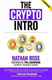 img - for The Crypto Intro: Guide To Mastering Bitcoin, Ethereum, Litecoin, Cryptoassets, Blockchain & The Age Of Cryptocurrency Investing (Alternative Finance Series) book / textbook / text book