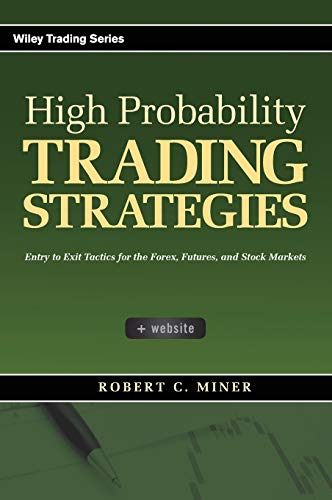 Pdf Money High Probability Trading Strategies: Entry to Exit Tactics for the Forex, Futures, and Stock Markets