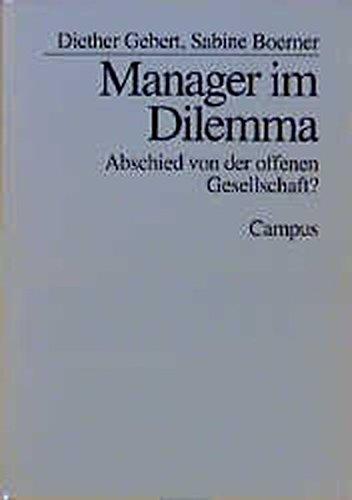 Manager im Dilemma: Abschied von der offenen Gesellschaft