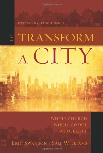 To-Transform-a-City-Whole-Church-Whole-Gospel-Whole-City