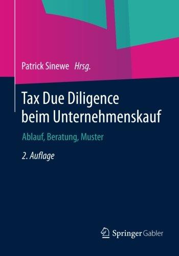 Tax Due Diligence beim Unternehmenskauf: Ablauf, Beratung, Muster