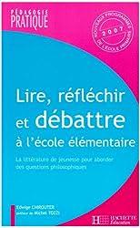 Lire, réfléchir et débattre à l'école : La littérature de jeunesse pour aborder des questions philosophiques