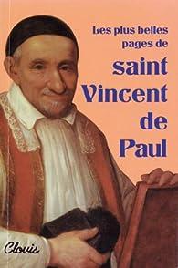 Les plus belles pages de saint Vincent de Paul par Saint Vincent de Paul
