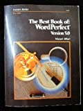 The Best Book of WordPerfect 5.0, Vincent Alfieri, 0672484234