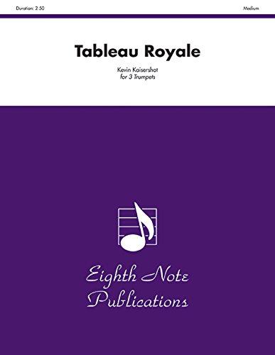 Tableau Royale: Score & Parts (Eighth Note Publications) ()