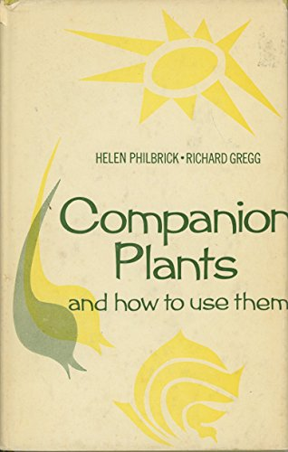 Companion Plants   How To Use Them  Sponsored By The Bio Dynamic Farming   Gardening Association