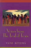 Voices from the Trail of Tears (Real Voices, Real History)