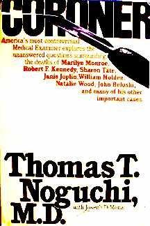 Coroner by Thomas T. Noguchi with Joseph DiMona