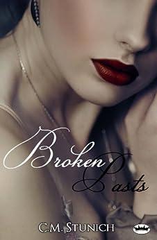 Broken Pasts by [Stunich, C.M.]