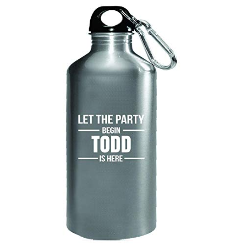 Let The Party Begin Todd Is Here Cool Gift - Water Bottle